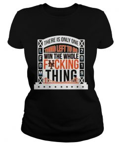1565777384There Is Only Onething Left To Do Win The Whole Fucking Thing NY Mets LFGM 2019 Baseball Shirts Classic Ladies
