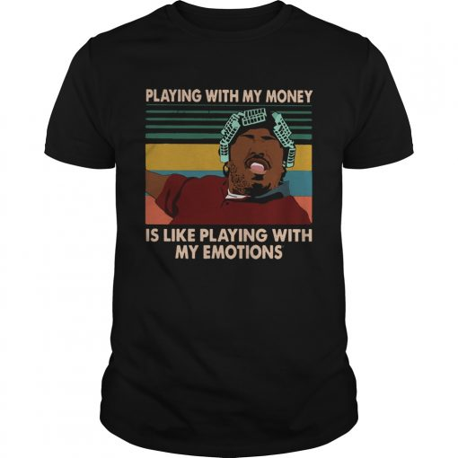 Big Worm playing with my money like playing with my emotions  Unisex