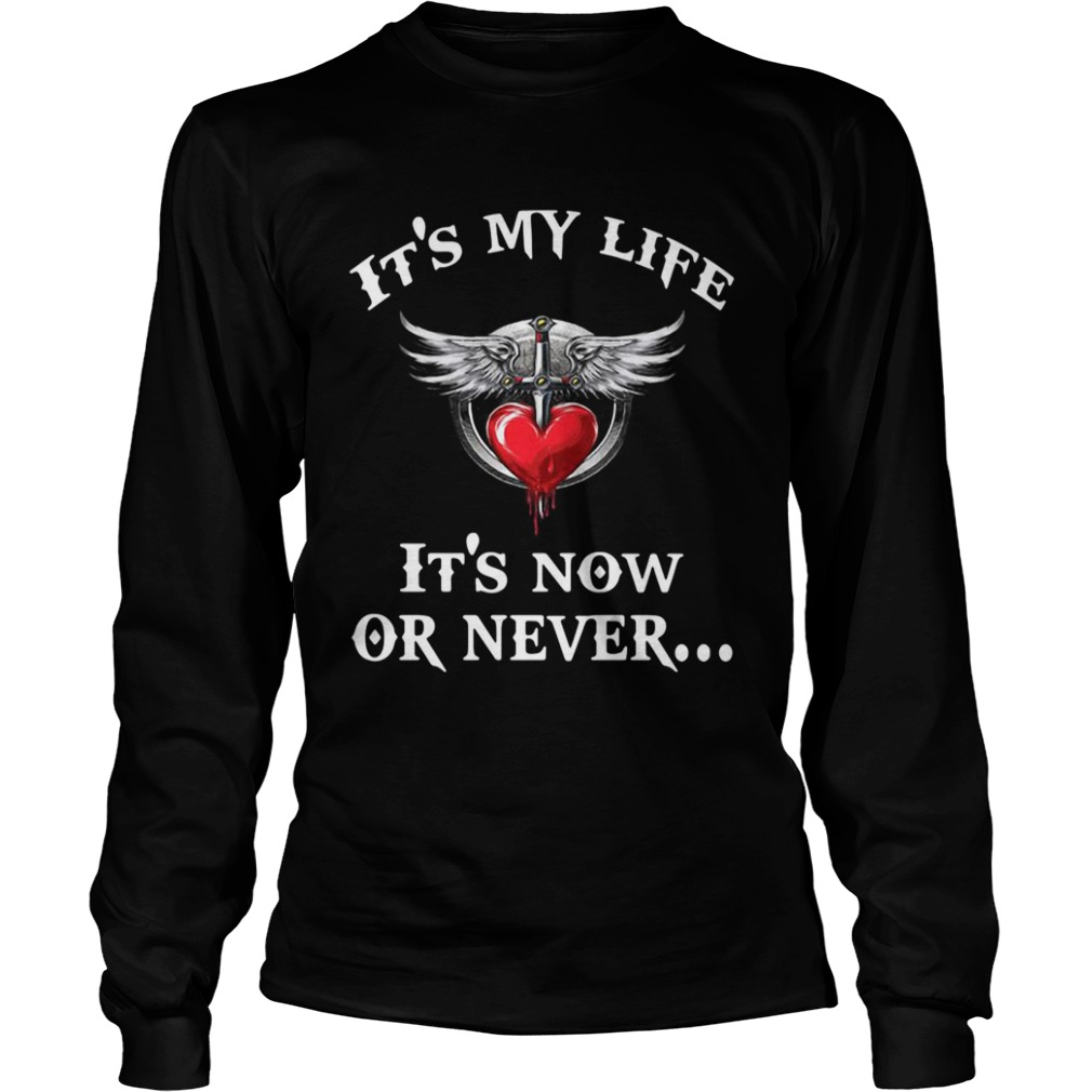 Bon Jovi its my life its now or never LongSleeve