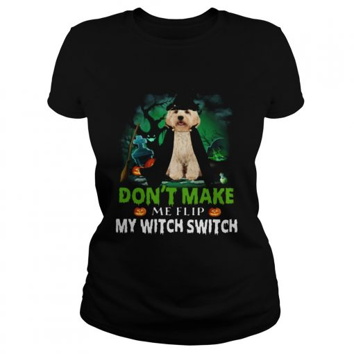 Dont Make Me Flip My Witch Smitch Cockapoo Dogs Lovers JackOLanterns Halloween Shirts Classic Ladies