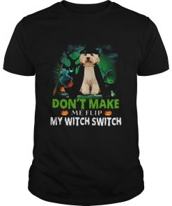 Dont Make Me Flip My Witch Smitch Cockapoo Dogs Lovers JackOLanterns Halloween Shirts Unisex