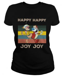Happy Happy Joy Joy Mighty Fine Ren and Stimpy vintage  Classic Ladies