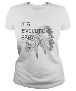 Its Evolution Baby  Classic Ladies