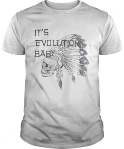 Its Evolution Baby  Unisex