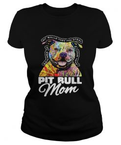 Pitbull mom beware of Pitbulls they will steal your heart  Classic Ladies