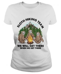 Sloth hiking team we will get there when we get there  Classic Ladies