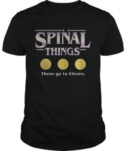 Spinal things these go to Eleven Stranger Things  Unisex