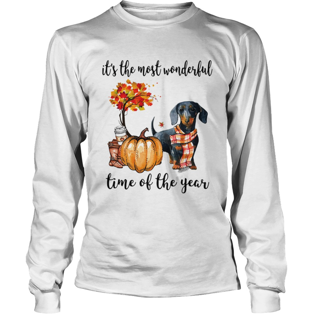 Dachshund its the most wonderful time of the year LongSleeve