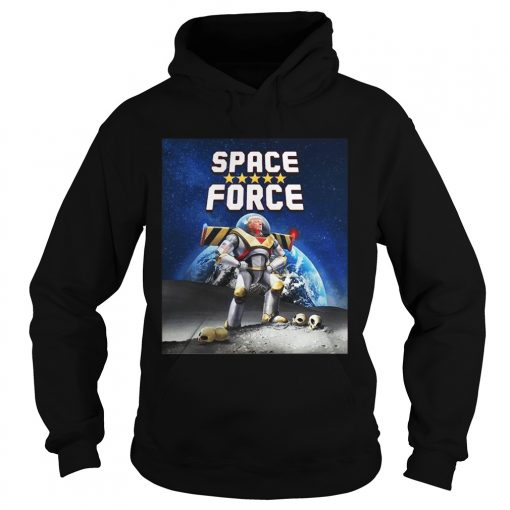 Donald Trump Buzz Lightyear space force  Hoodie