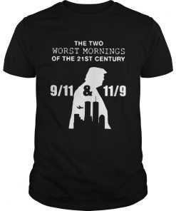 Donald Trump the two worst mornings of the 21st century  Unisex