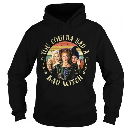 Halloween You Coulda Had A Bad Witch Movie TShirt Hoodie