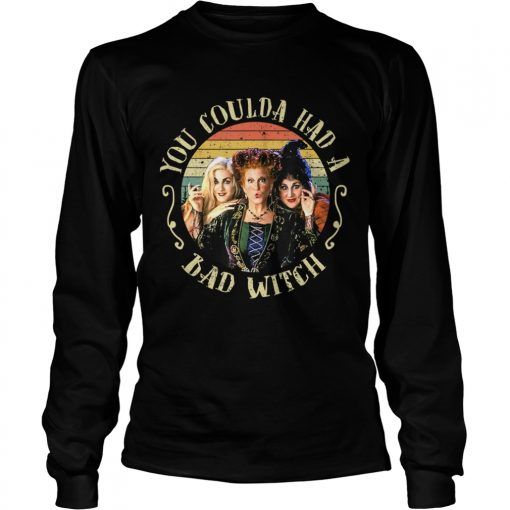 Halloween You Coulda Had A Bad Witch Movie TShirt LongSleeve