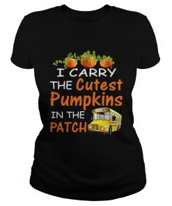I carry the cutest pumpkins in the patch  Classic Ladies