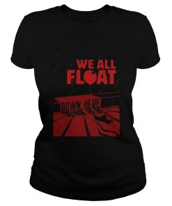 IT we all float down here  Classic Ladies