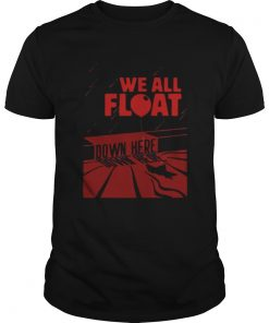 IT we all float down here  Unisex