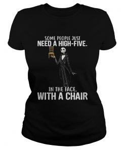 Jack Skellington some people just need a high five in the face with a chair  Classic Ladies