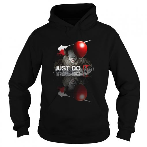 Just do IT Pennywise water shadow  Hoodie