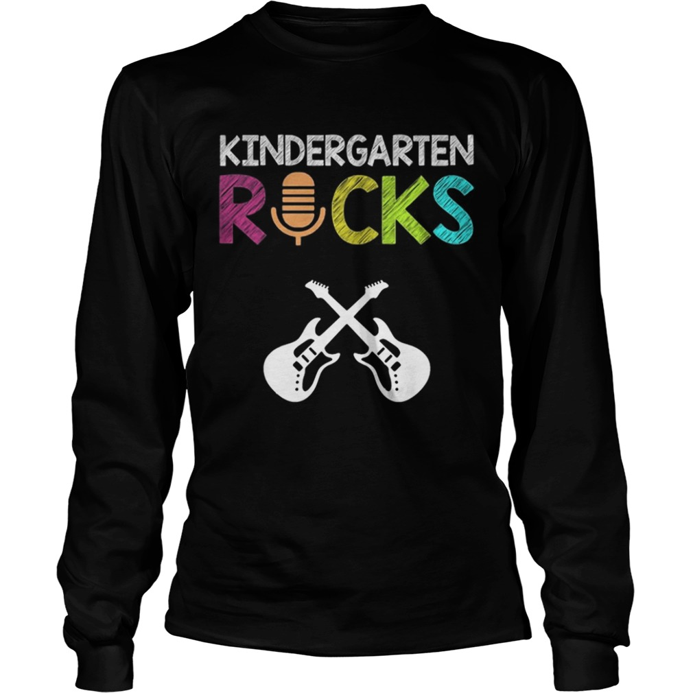 Kindergarten Rocks With Guitar Novelty Gift Kids Music Lover TShirt LongSleeve