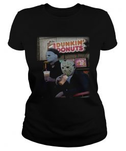 Michael Myers and Jason Voorhees drink Dunkin Donuts  Classic Ladies