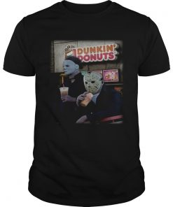 Michael Myers and Jason Voorhees drink Dunkin Donuts  Unisex