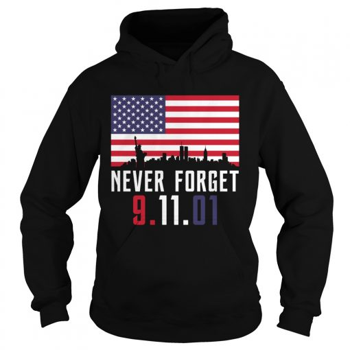 Never Forget 91101  Hoodie