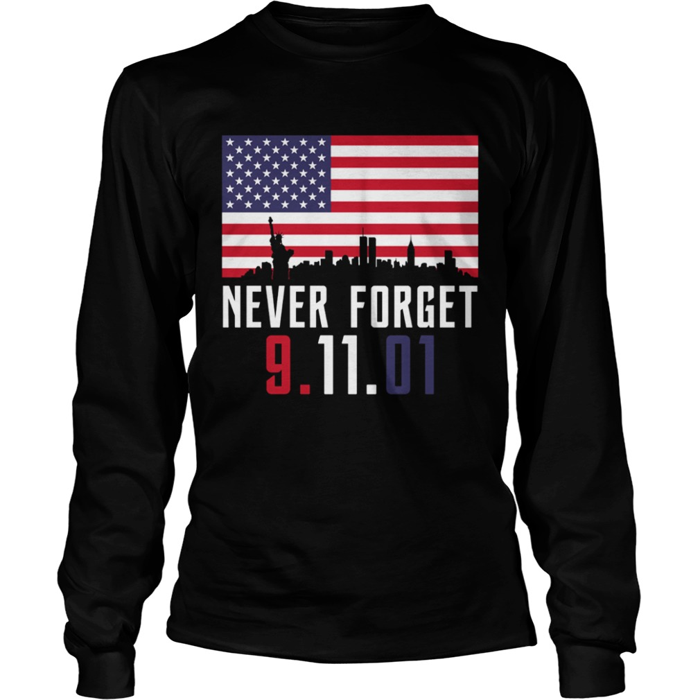 Never Forget 91101 LongSleeve