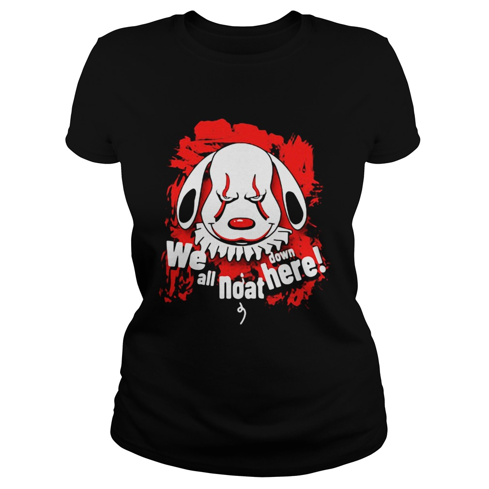 Pennywise dog we all noat down here Classic Ladies