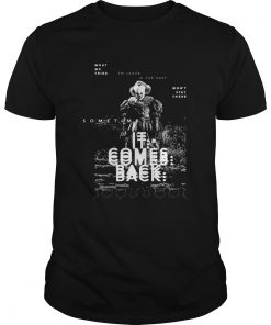 Pennywise sometimes IT comes back  Unisex