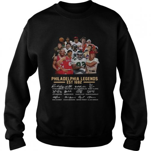 Philadelphia legends est 1682 signature  Sweatshirt