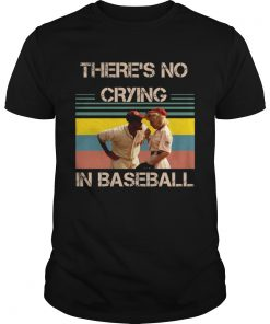 Theres no crying in baseball Tom Hanks vintage  Unisex