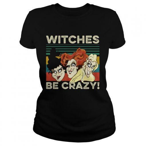 Vintage retro Hocus Pocus witches be crazy  Classic Ladies