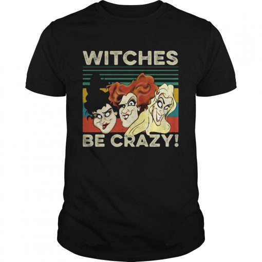 Vintage retro Hocus Pocus witches be crazy  Unisex