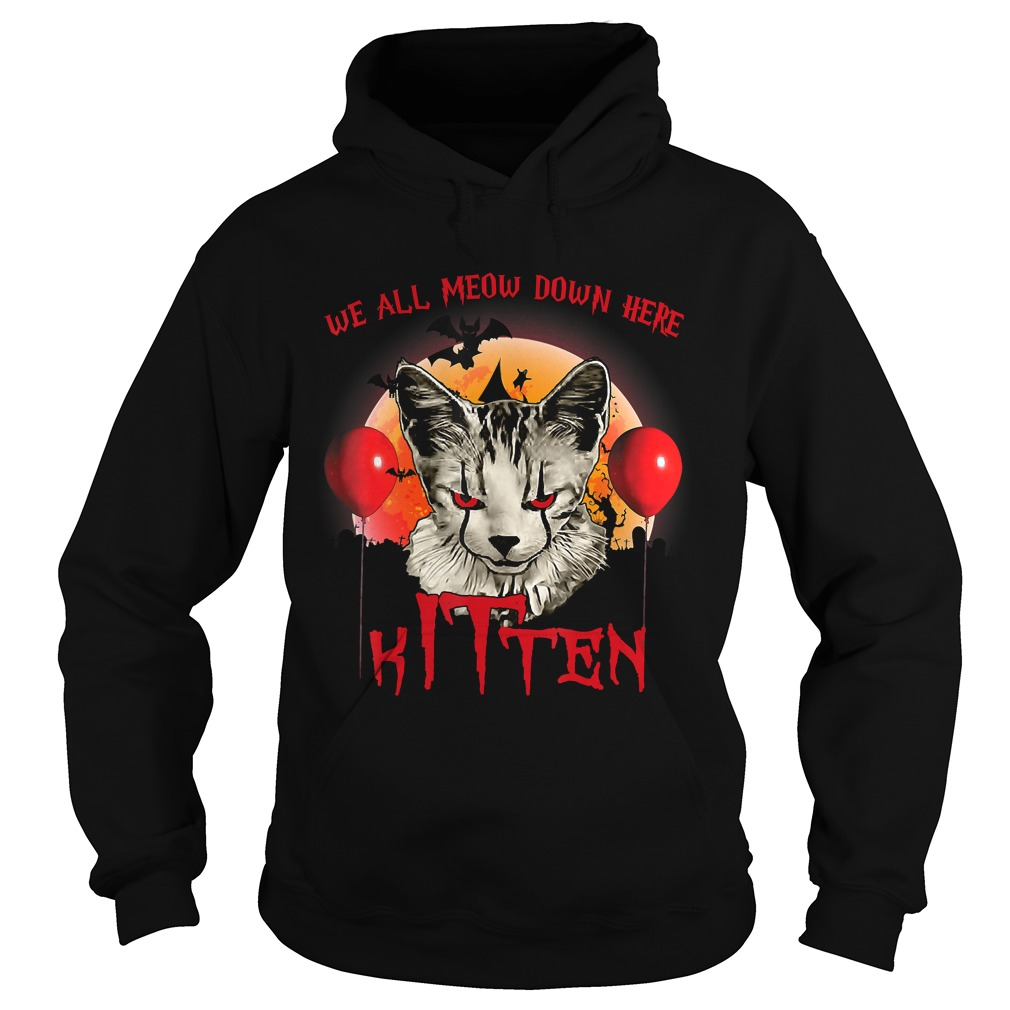 We All Meow Down Here Clown Cat Kitten Halloween TShirt Hoodie
