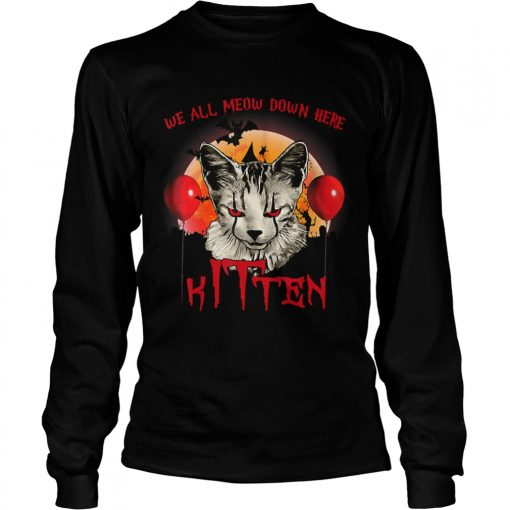 We All Meow Down Here Clown Cat Kitten Halloween TShirt LongSleeve