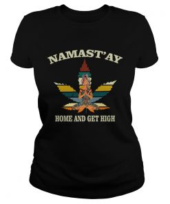 Weed Namastay Home and get high Yoga Girl  Classic Ladies