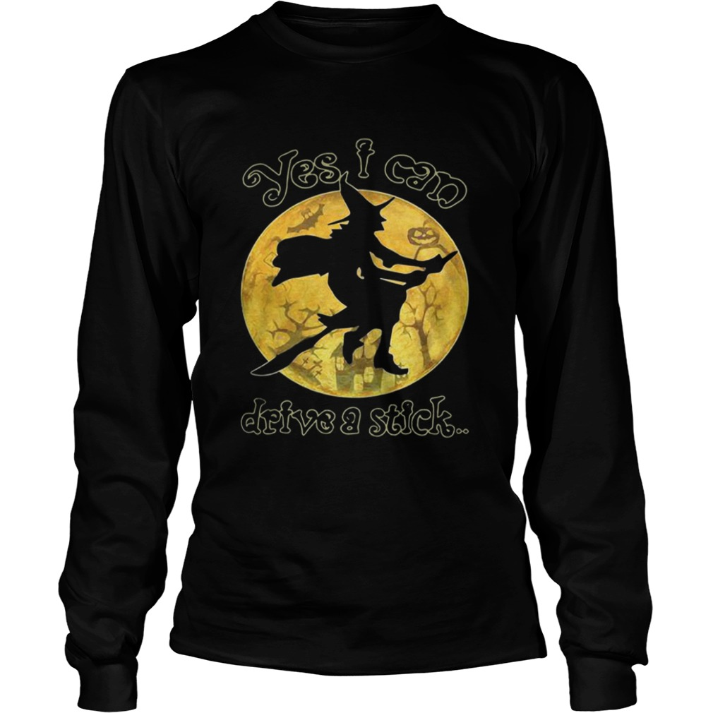 Witch yes I can drive a stick Halloween LongSleeve