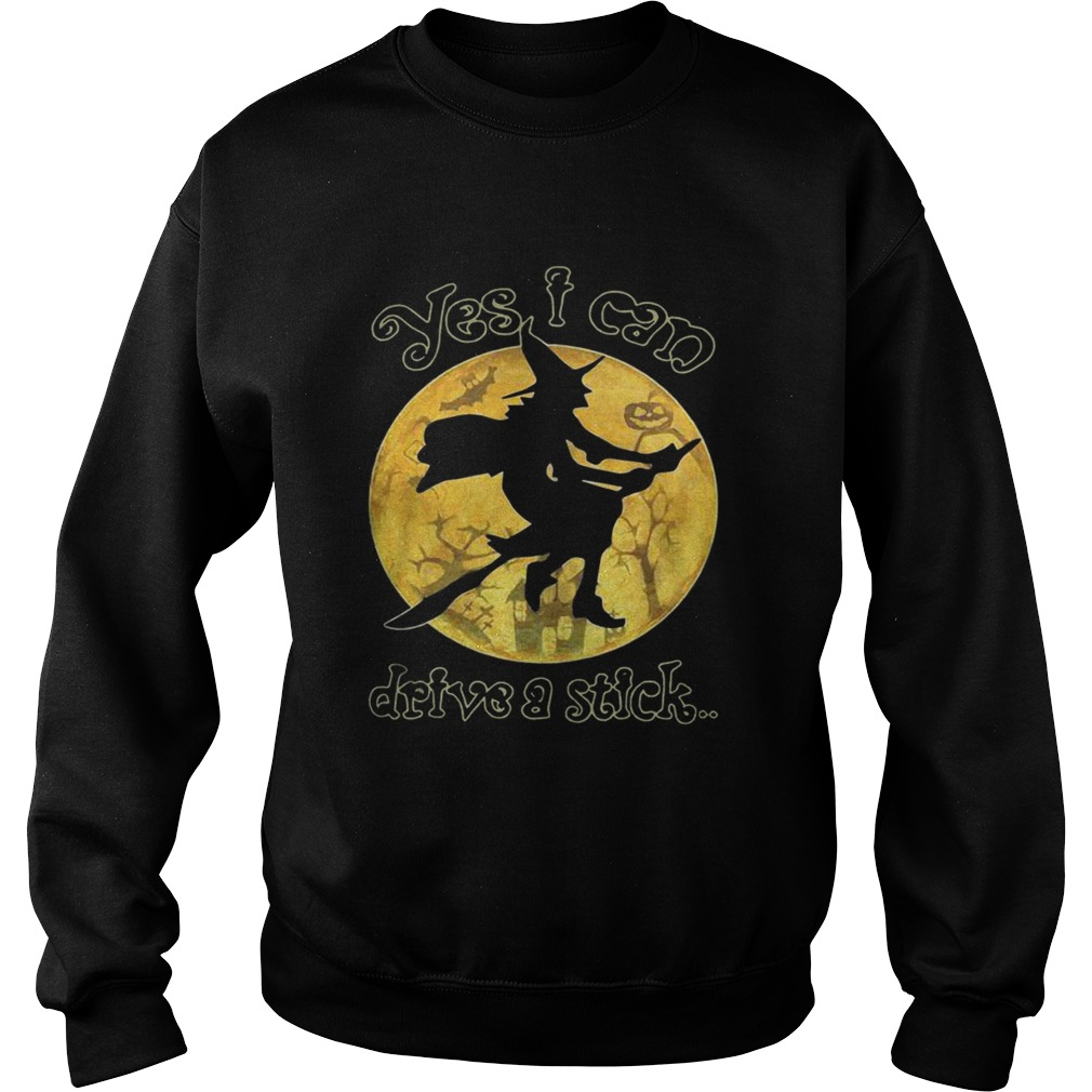 Witch yes I can drive a stick Halloween Sweatshirt