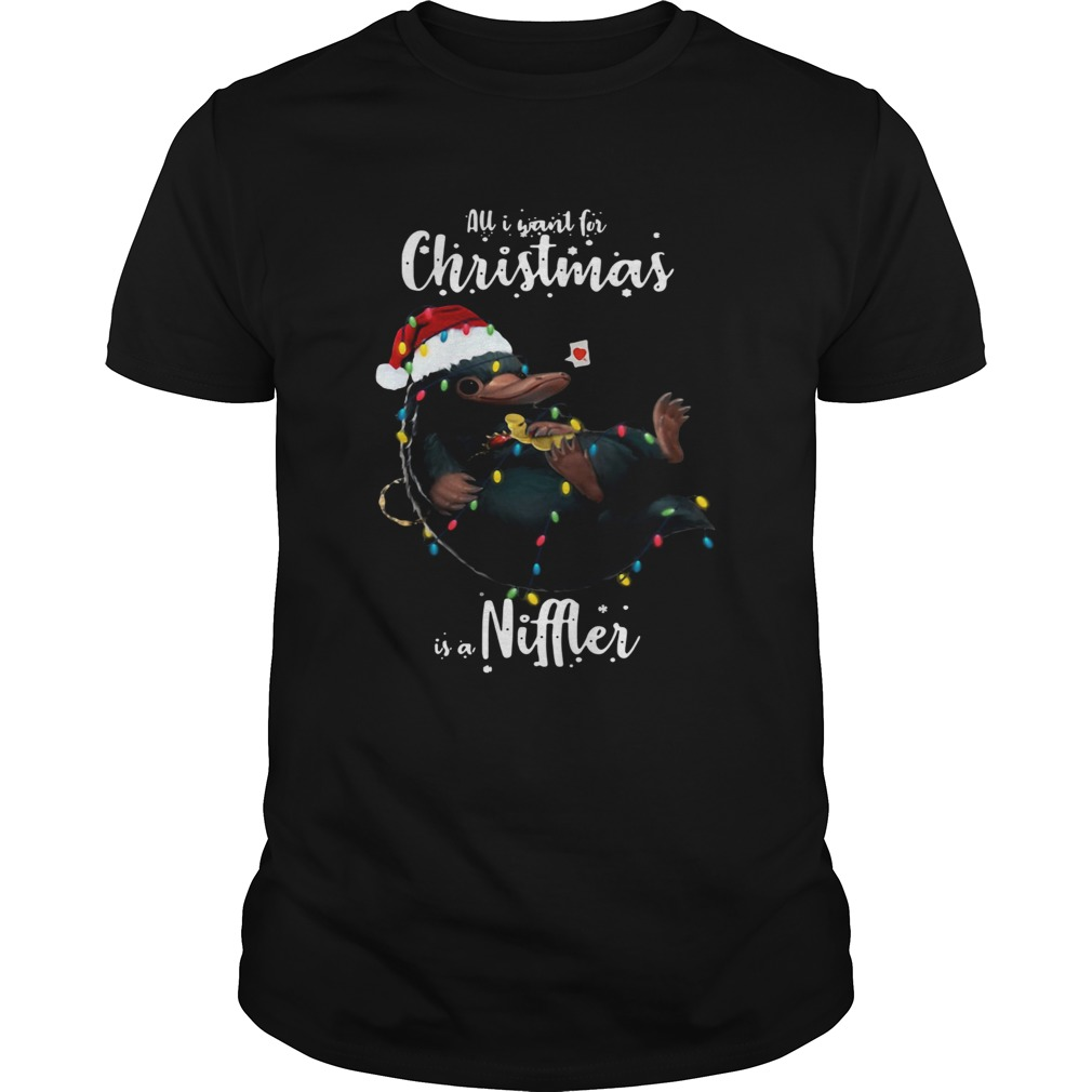 All I Want For Christmas Is A Niffler Shirt Unisex