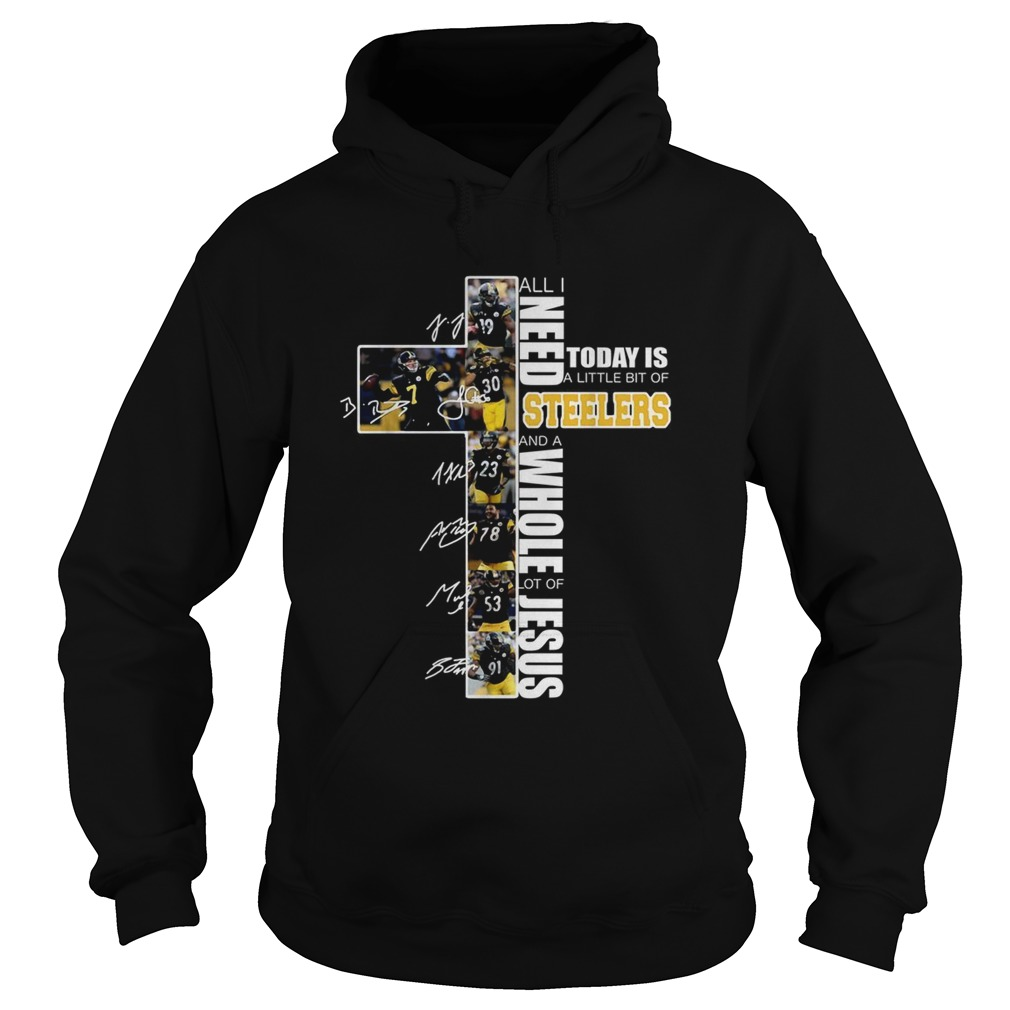 All I need today is a little bit of Steelers and a whole lot of Jesus Hoodie