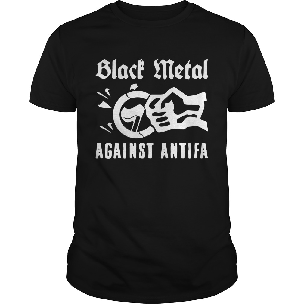 Black Metal Against Antifa Shirt Unisex