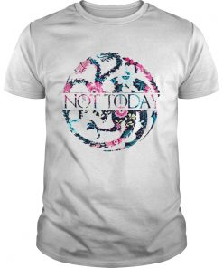 Game Of Thrones Floral Dragon Not Today  Unisex