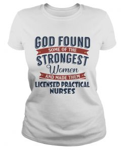 God found some of the strongest woman and made them licensed practical nurses  Classic Ladies