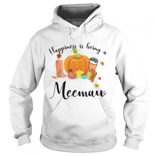 Halloween Pumpkin Happiness Is Being A Meemaw TShirt Hoodie