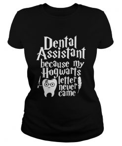 Harry Potter Dental assistant because my Hogwarts letter never came  Classic Ladies