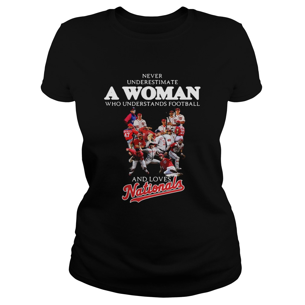 Never underestimate a woman who understands football and loves Washington Nationals Classic Ladies