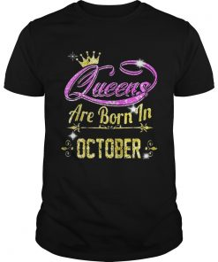 Queens are born in October  Unisex