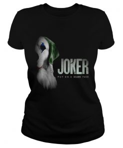 Retriever Joker Put On A Golden Face Shirt Classic Ladies