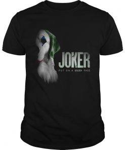 Retriever Joker Put On A Golden Face Shirt Unisex