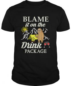 Sloth Blame It On The Drink Package TShirt Unisex