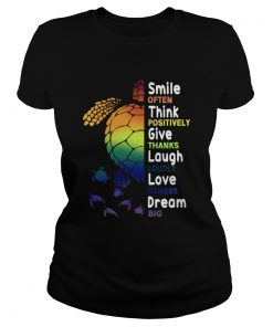 Smile Often Think Positively Give Thanks Laugh Loudly TShirt Classic Ladies